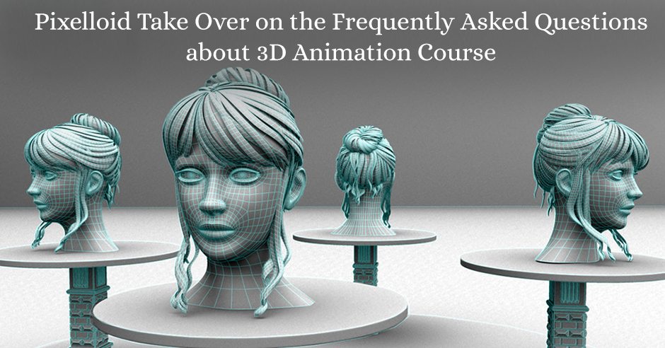 3D Animation Cousrse FAQ'S